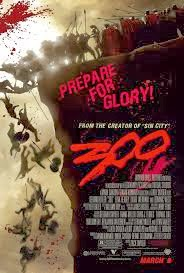 movie poster for 300 a film by zack snyder who created the movie Sin City