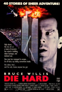 movie poster for Die Hard starring Bruce Willis, the movie that changed action movies forever