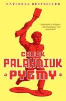 Book cover for Chuck Palahniuk's novel Pygmy on Minimalist Reviews.