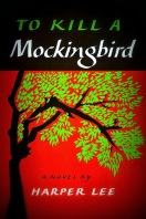 book cover for classic literary novel To Kill a Mockingbird by Lee Harper a book to read before you die