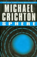 book cover for science fiction novel Sphere by Michael Crichton a book to read before you die