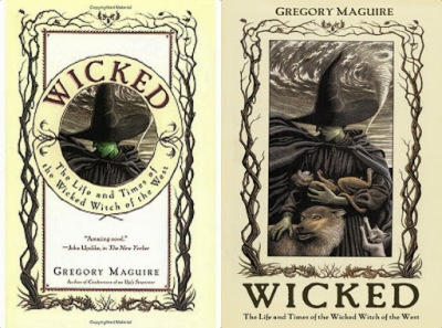 book cover for revisionist oz fiction Wicked The Life and Times of the Wicked Witch of the West by Gregory Maguire a book to read before you die