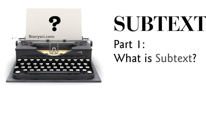 Subtext, Part 1: What is Subtext?